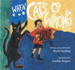 When Cats Go Wrong book cover, illustrated by Cynthia Nugent